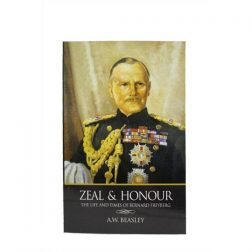 Zeal & Honour. The Life and Times of Bernard Freyberg