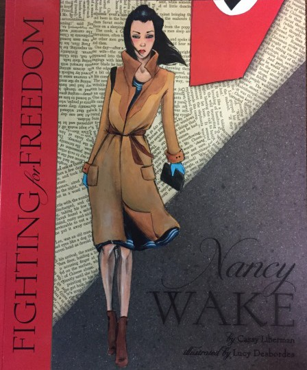 Nancy Wake – Fighting for Freedom