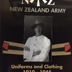 New Zealand Army – Uniforms and Clothing – 1910 – 1945